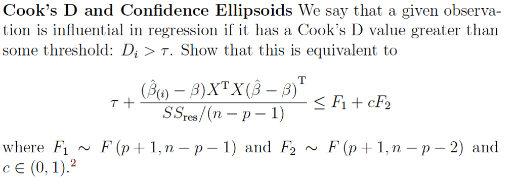 Solved: Cook's D And Confidence Ellipsoids We Say That A G