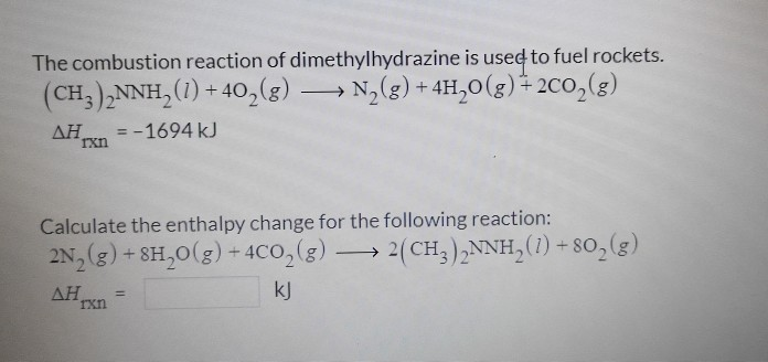solved e combustion reaction of dimethylhydrazine is useg
