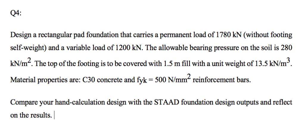 Q4: Design A Rectangular Pad Foundation That Carri