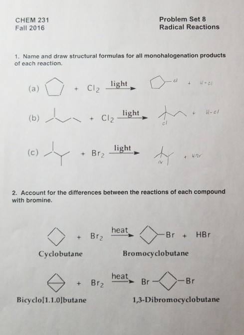 CHEM 231 Fall 2016 Problem Set 8 Radical Reactions 1 Name And Draw Structural Formulas