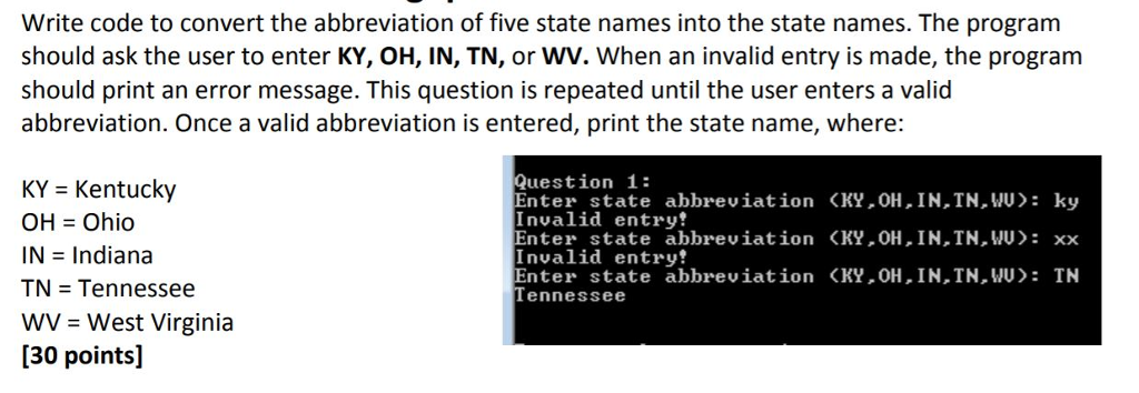 Question Write Code To Convert The Abbreviation Of Five State Names Into Program Shou
