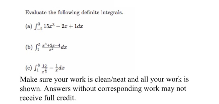 Solved: Evaluate The Following Definite Integrals. (a) J-3 ...