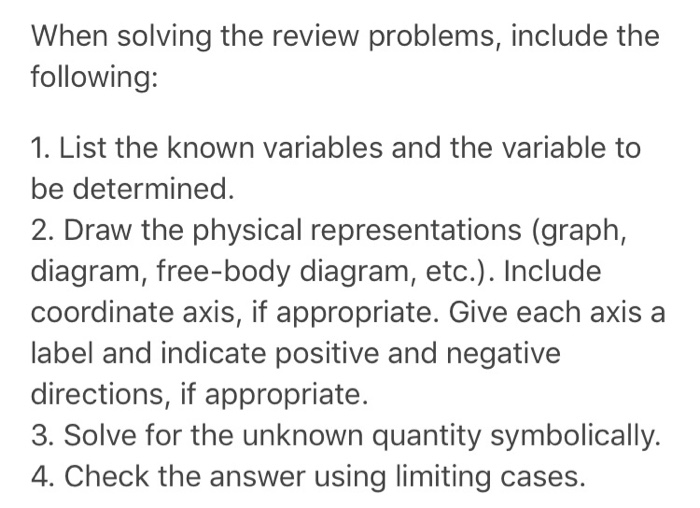 Solved when solving the review problems include the foll when solving the review problems include the following 1 list the known variables ccuart Choice Image