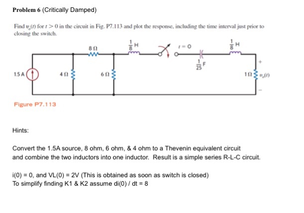Solved: Problem 6 (Critically Damped) Find T, (r) For T