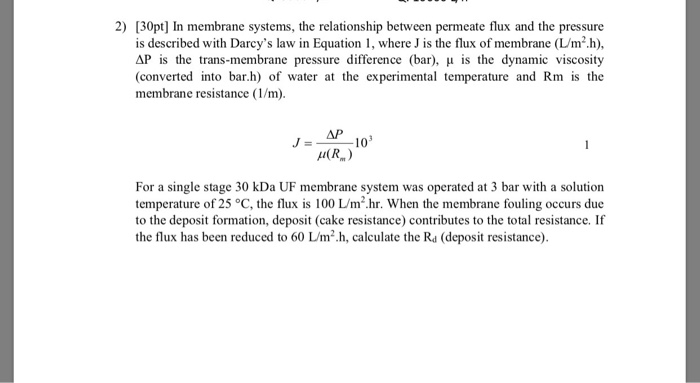 Solved: 2) [30pt] In Membrane Systems, The Relationship Be