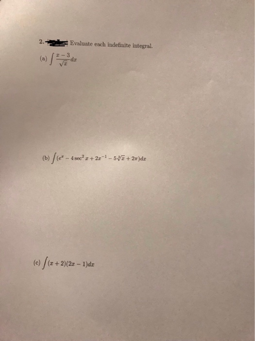 2Evaluate each indefinite integral. (e) /(x+2)(2z-1)dz