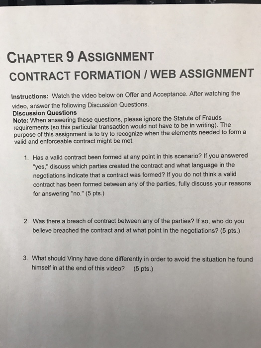 CHAPTER 9 ASSIGNMENT CONTRACT FORMATION/ WEB ASSIG...   Chegg.com