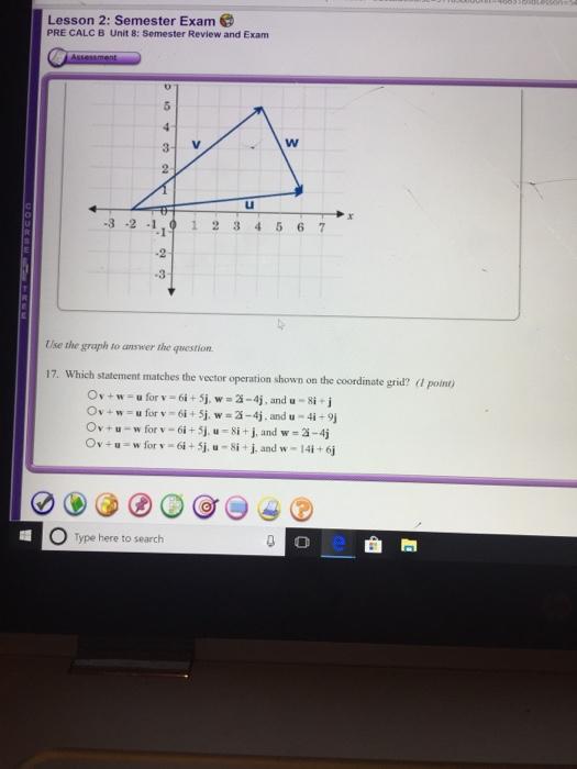 Solved: Lesson 2: Semester Exam PRE CALC B Unit 8: Semeste