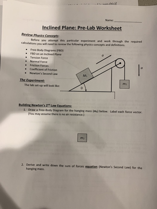Solved: Name: Inclined Plane: Pre-Lab Worksheet Review Phy ...
