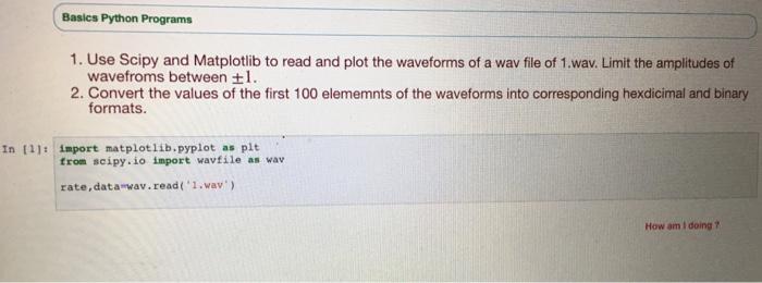 Solved: Basics Python Programs 1  Use Scipy And Matplotlib