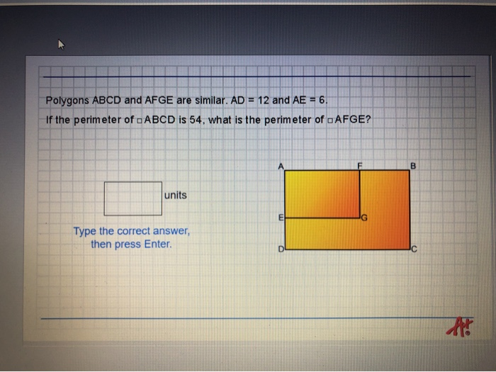 Solved: Polygons ABCD And AFGE Are Similiar  AD -12 And AE