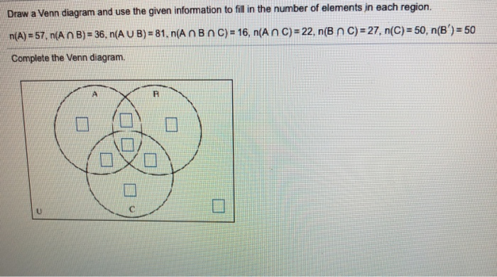 Solved Region Draw A Venn Diagram And Use The Given Info