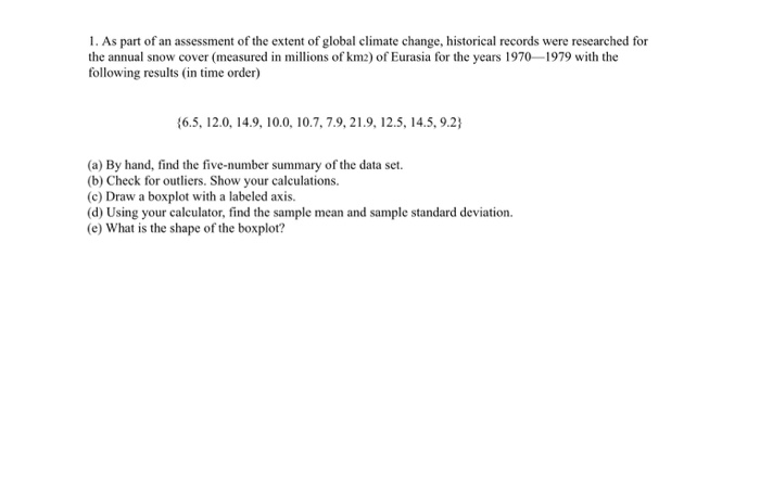 Statistics and probability archive february 13 2018 chegg as part of an assessment of the extent of global climate change historical fandeluxe Choice Image