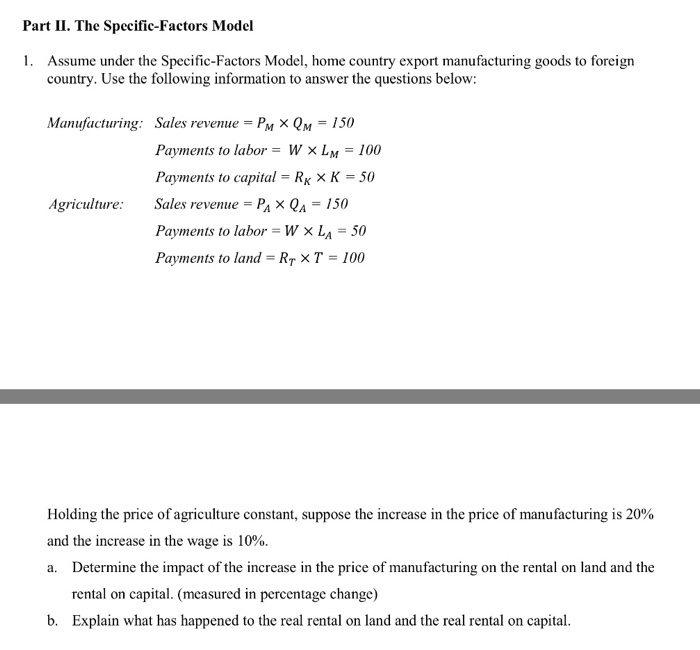 Rental And Pricing Information: Solved: Part II. The Specific-Factors Model 1. Assume Unde