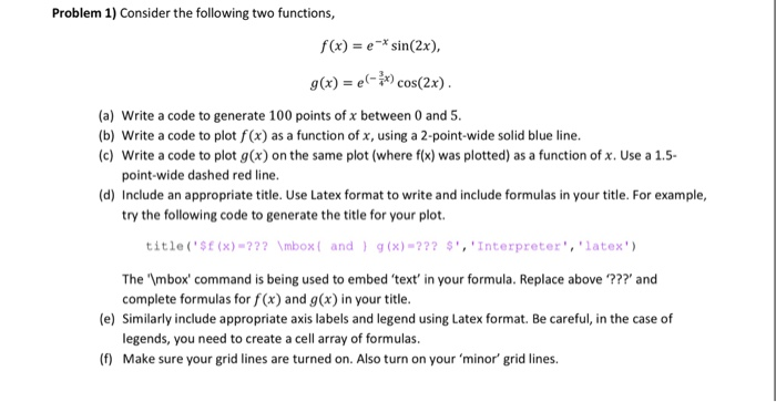 Solved: Consider The Following Two Functions, F(x) = E^-x