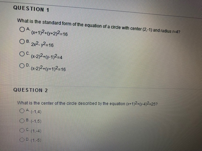Solved Question 1 What Is The Standard Form Of The Equati