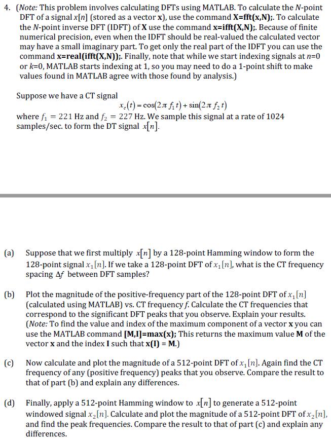 4  (Note: This Problem Involves Calculating DFTs U    | Chegg com