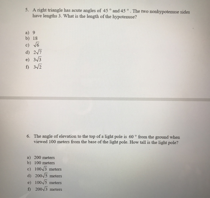 Solved: 5  A Right Triangle Has Acute Angles Of 45 And 45