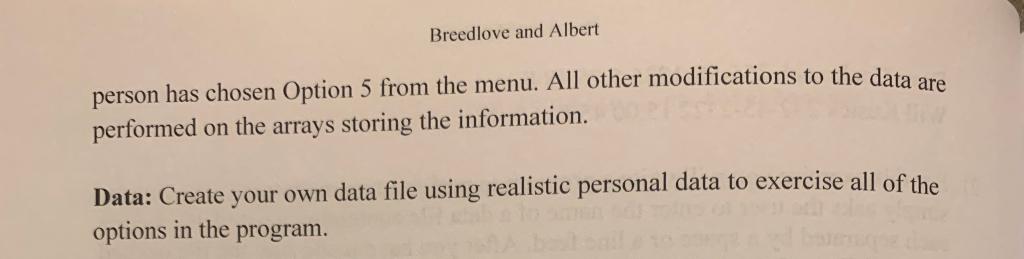 Breedlove and Albert person has chosen Option 5 from the menu. All other modifications to the data are performed on the array