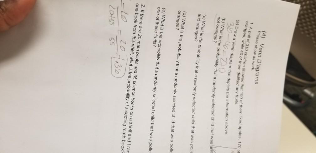 Solved: (4 ) Venn Diagrams Please Show All Work 1  A Poll