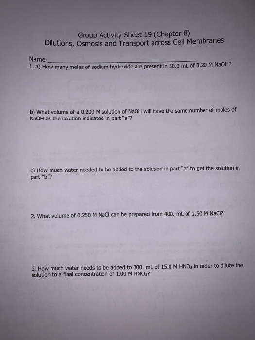 Solved: Group Activity Sheet 19 (Chapter 8) Dilutions, Osm