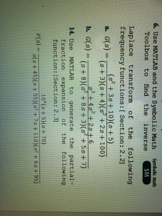 Solved 6 Use Matlab And The Symbolic Math Symbolic Math