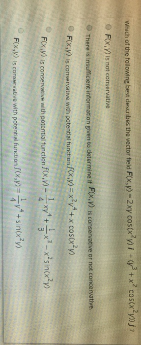 Solved: Which Of The Following Best Describes The Vector F