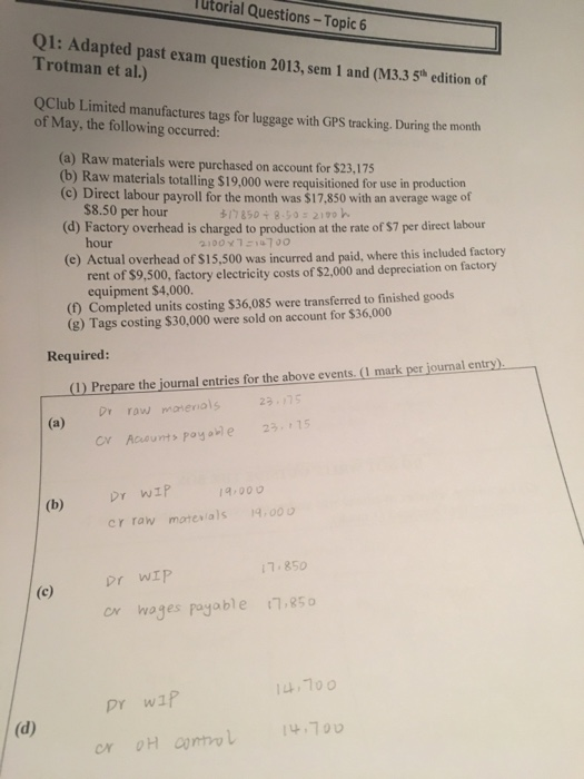 Solved: Utorial Questions-Topic6 Q1: Adapted Past Exam Que