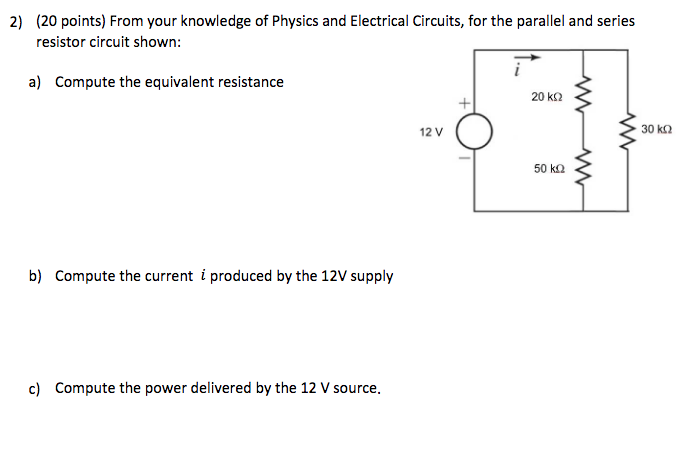 Solved: (20 Points) From Your Knowledge Of Physics And Ele