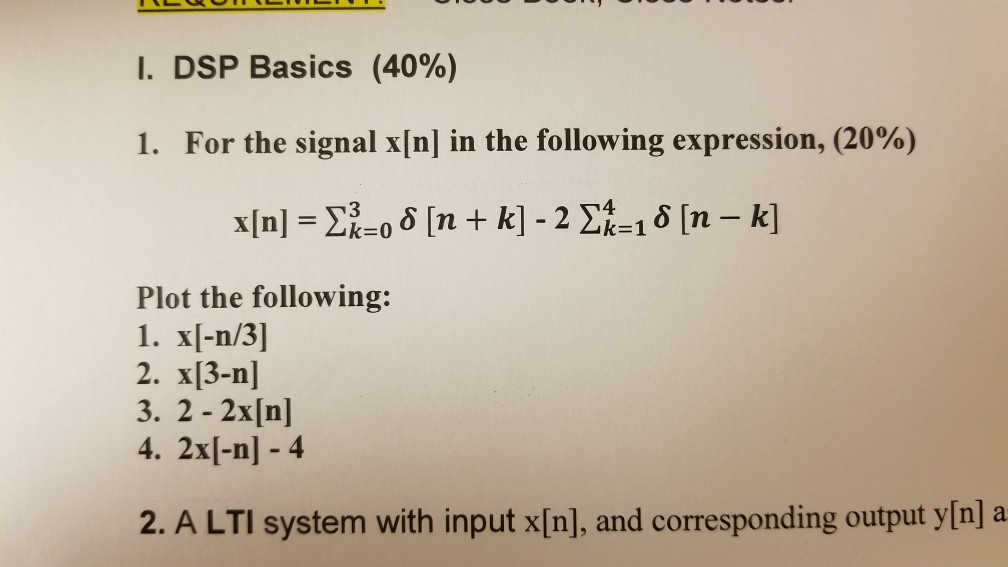 Solved: L  DSP Basics (40%) I  For The Signal X[n] In The