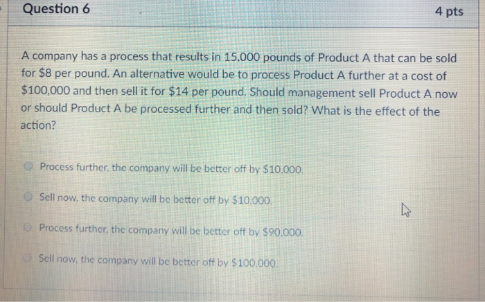 Solved Question 6 4 Pts A Company Has