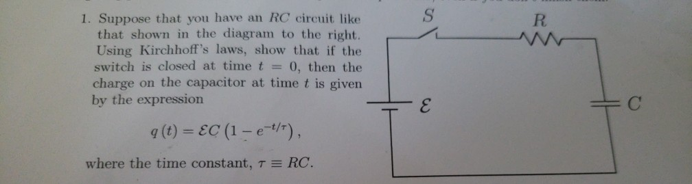 Solved  1  Suppose That You Have An Rc Circuit Like That S