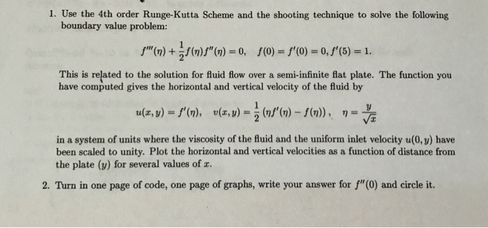 Solved: 1  Use The 4th Order Runge-Kutta Scheme And The Sh