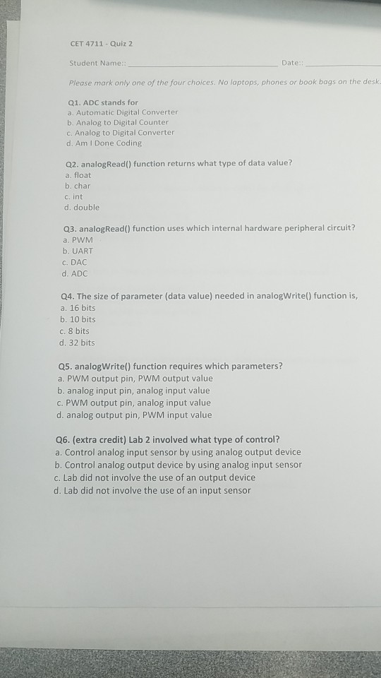 Solved: CET 4711-Quiz 2 Student Name: Please Mark Only One