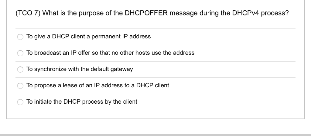Solved: (TCO 7) What Is The Purpose Of The DHCPOFFER Messa