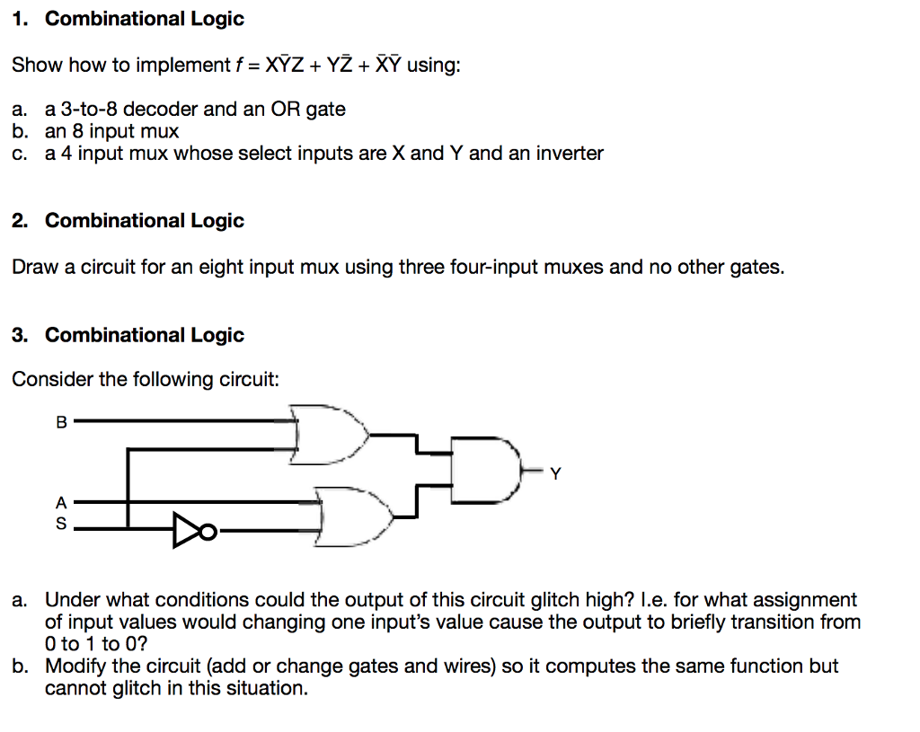 Solved 1 Combinational Logic Show How To Implement F Xyz Diagram Of 3x8 Decoder Y2 Xy Using A