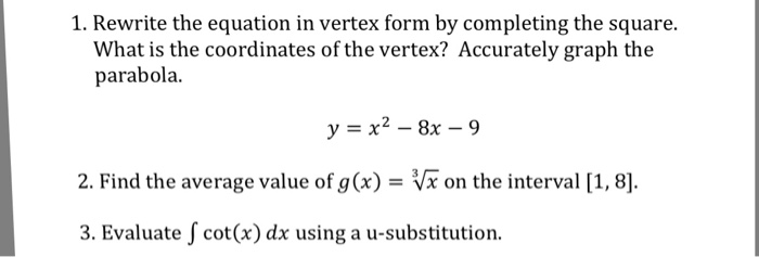 Solved Rewrite The Equation In Vertex Form By Completing