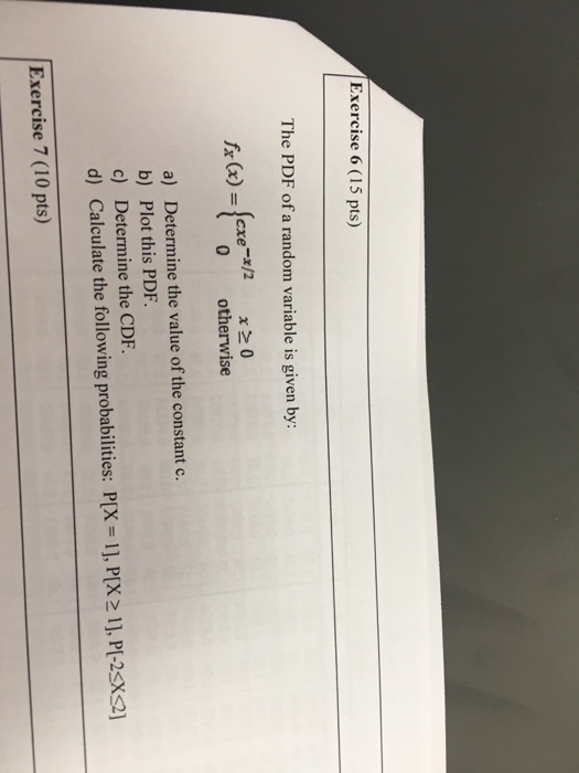 Solved: Exercise 6 (15 Pts) The PDF Of A Random Variable I
