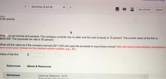 Finance archive april 06 2018 chegg question 8 of 8 save exit submit value 200 points nolfgang can borrow fandeluxe Choice Image