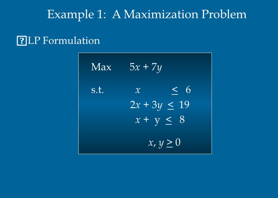 Solved: Example 1: A Maximization Problem LP Formulation M