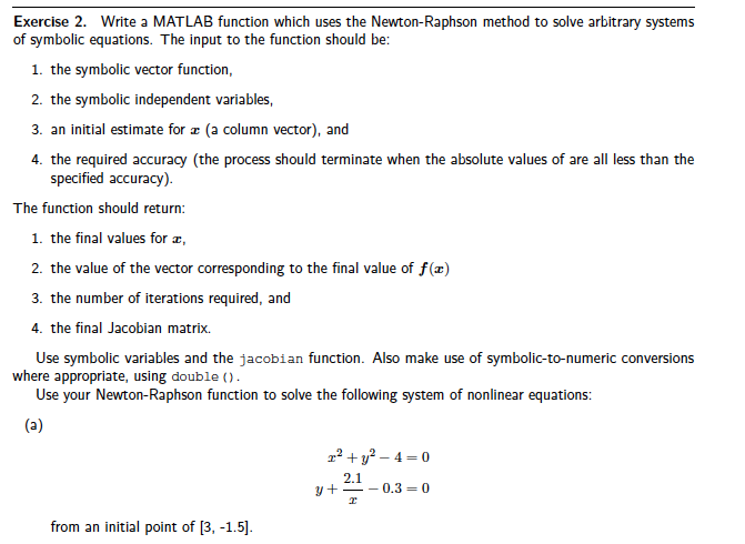 Exercise 2  Write A MATLAB Function Which Uses The