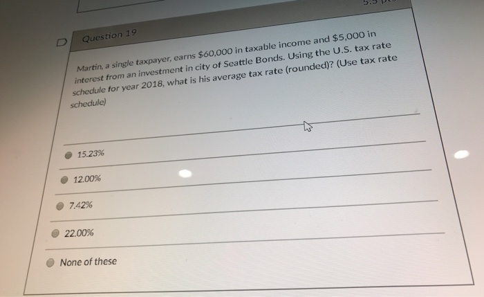 Seattle Tax Rate >> Solved D Question 19 60 000 In Taxable Income And 5 000