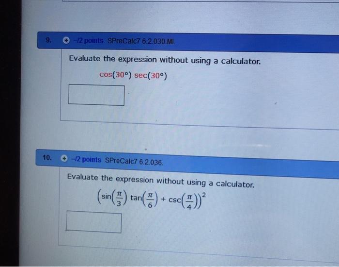 Solved: 9  (0-12 Points SPreCalc762030MI  Evaluate The Exp