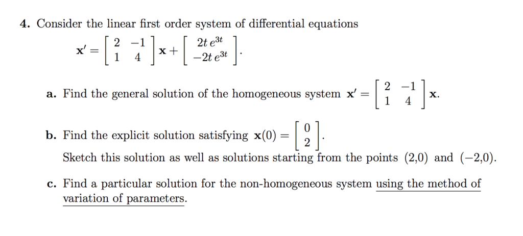 Solved: 4  Consider The Linear First Order System Of Diffe