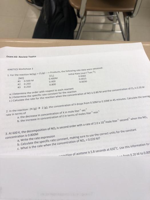 Solved: Exam #2. Review Topics KINETICS Worksheet 3 1. For ...