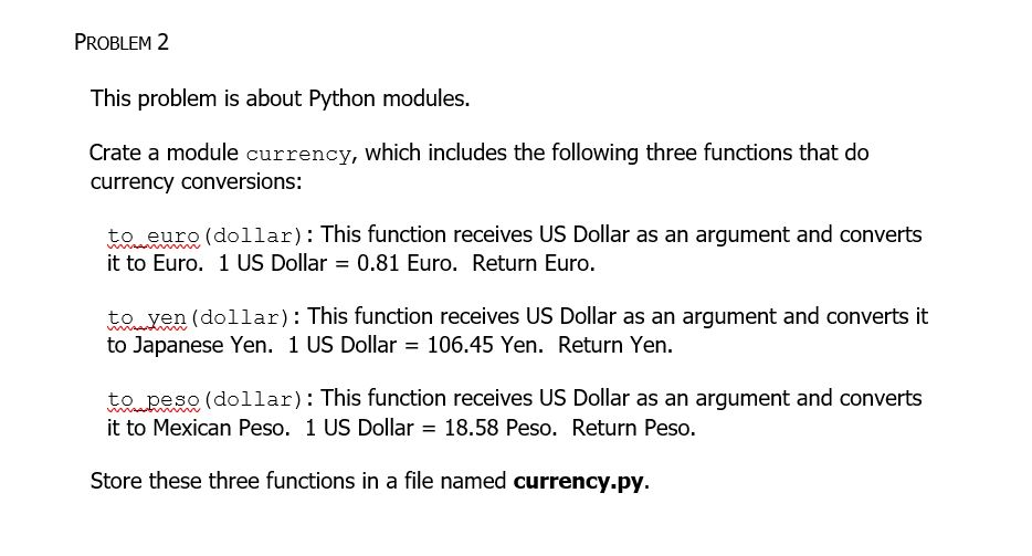 Solved: PROBLEM 2 This Problem Is About Python Modules  Cr