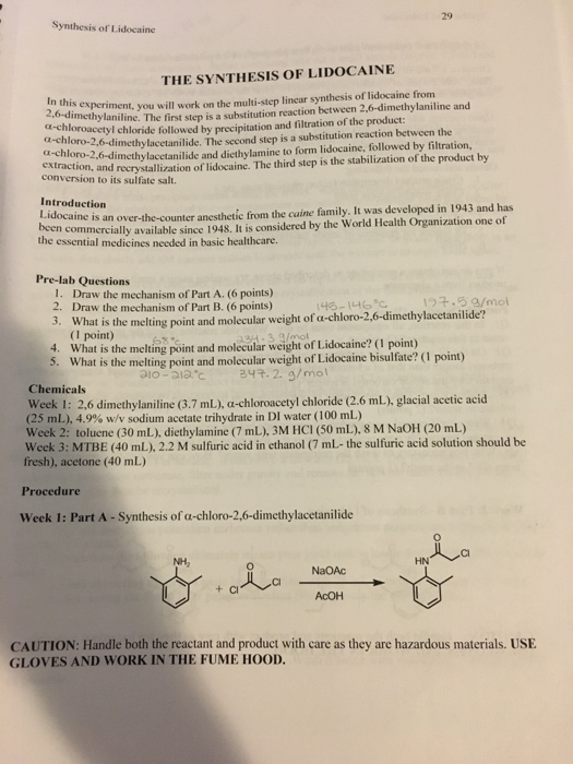 29 Synthesis Of Lidocaine THE SYNTHESIS OF LIDOCAINE Experiment You Will Work On The Multi