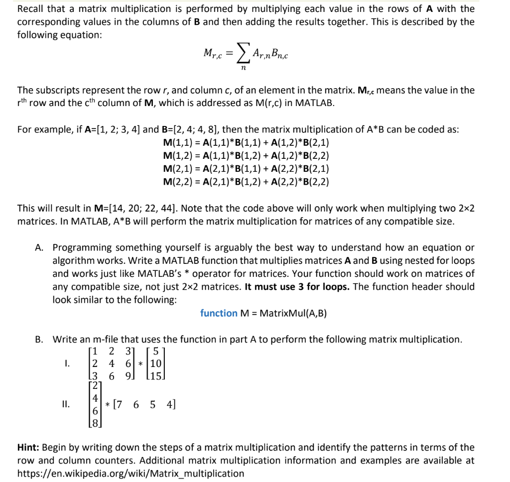 Solved: Recall That A Matrix Multiplication Is Performed B