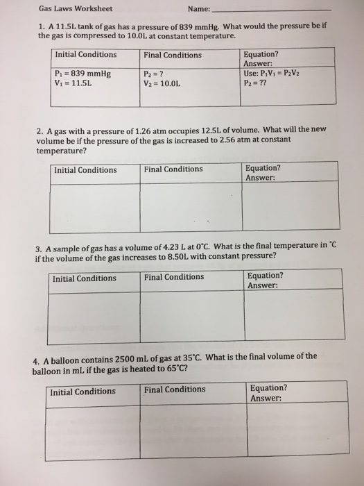 Solved: Gas Laws Worksheet Name: 1. A 11.5L Tank Of Gas Ha ...