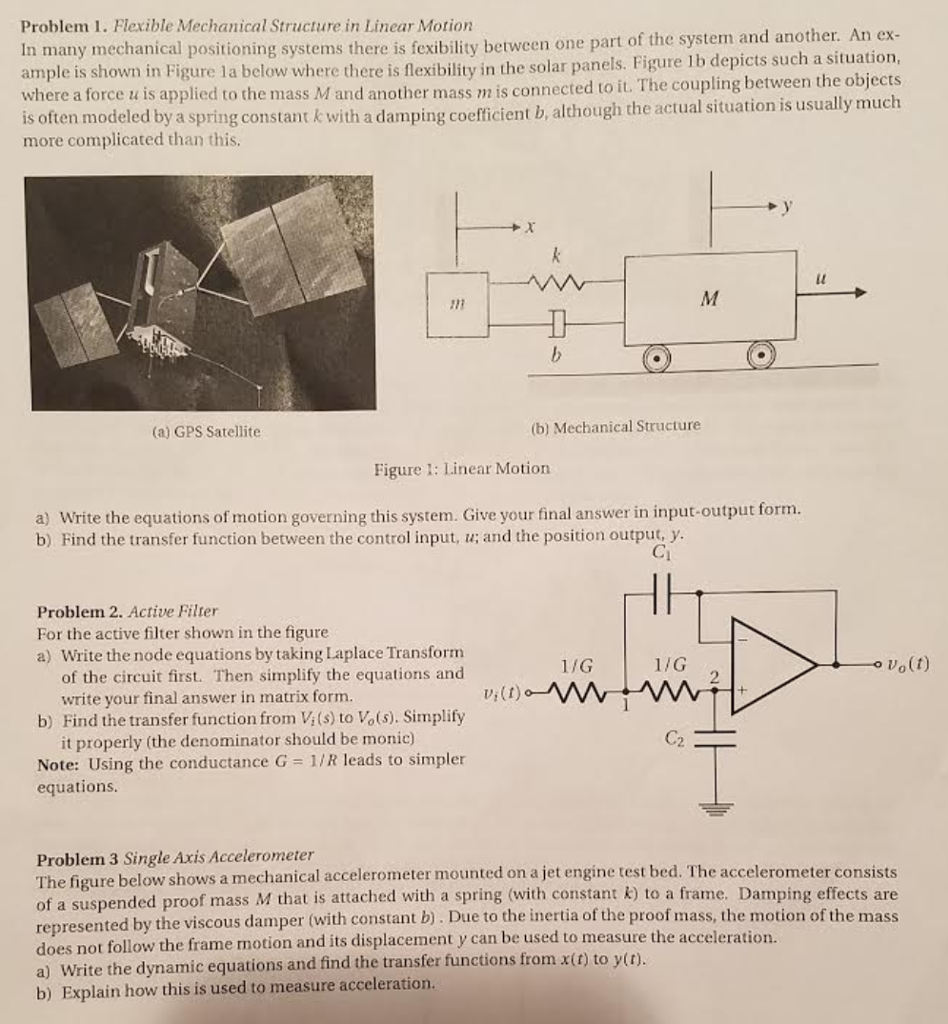 Solved Problem 1 Flexible Mechanical Structure In Linear Figure The Schematic Diagram Of First Circuit Motion Many Positioning Systems There Is